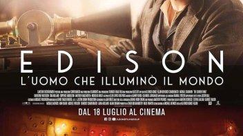 Cinema: Edison-l'uomo che illuminò il mondo: e luce fu.