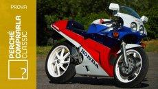 Moto - Test: Honda RC30 | Perché Comprarla Classic