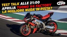 Moto - News: LIVE – Test Talk alle 21:00 – I segreti della Aprilia Tuono V4 2021
