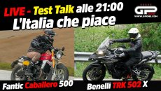 Moto - News: LIVE - Test Talk alle 21:00 - Fantic Caballero 500 e Benelli TRK 502 x