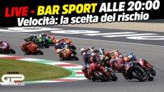 MotoGP: LIVE Bar Sport alle 20:00 - Velocità: la scelta del rischio