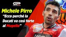 """MotoGP: Pirro racconta il 'suo' Mugello: """"Vi spiego perché la Ducati va forte qui"""""""