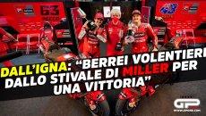 """MotoGP: ESCLUSIVA Dall'Igna: """"Berrei dallo stivale di Miller per altre vittorie!"""""""