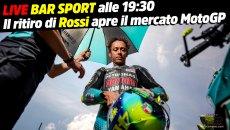 MotoGP: LIVE Bar Sport alle 19:30 - Il ritiro di Rossi apre il mercato MotoGP