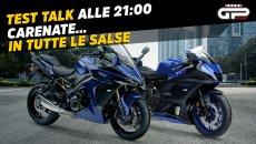 Moto - Test: LIVE Test Talk alle 21:00 – Yamaha e Suzuki: il ritorno delle carenate