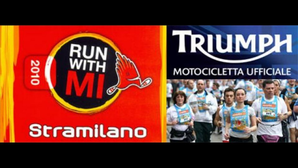 Moto - News: Triumph motocicletta ufficiale della Stramilano 2010