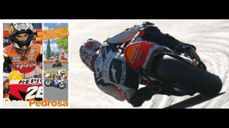 Moto - News: Dani Pedrosa si prepara al rientro