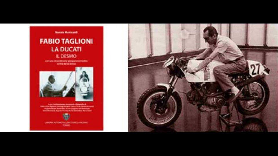 Moto - News: Fabio Taglioni: la Ducati, il Desmo