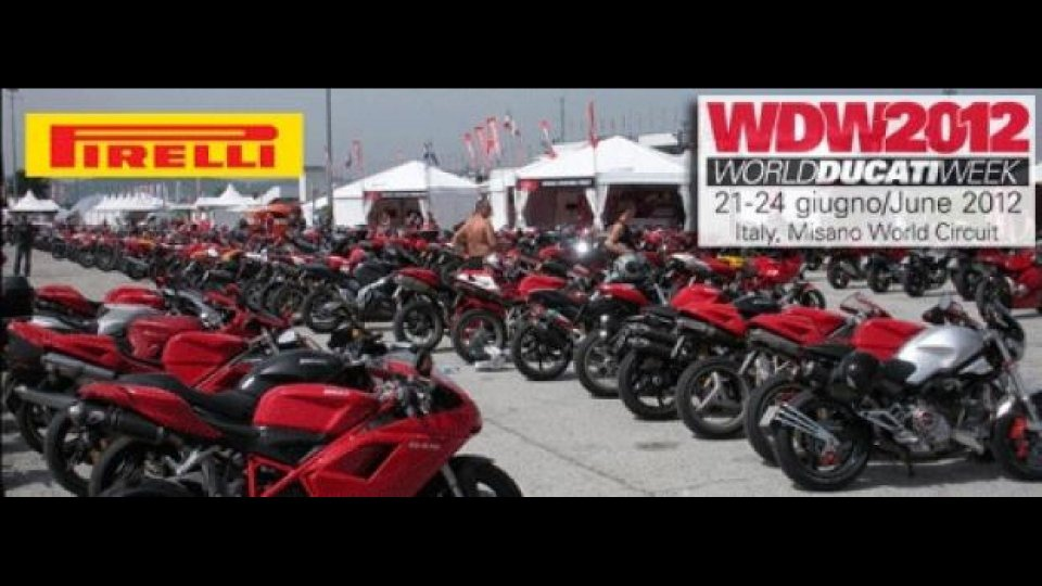 Moto - News: Pirelli sarà presente al World Ducati Week 2012