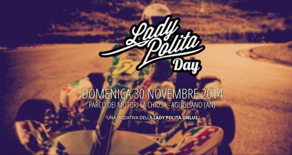 Moto - News: Lady Polita Day, sui kart per beneficenza
