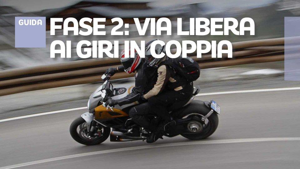 Moto - News: Fase 2, giri in moto col passeggero: si può con tutti, ecco come