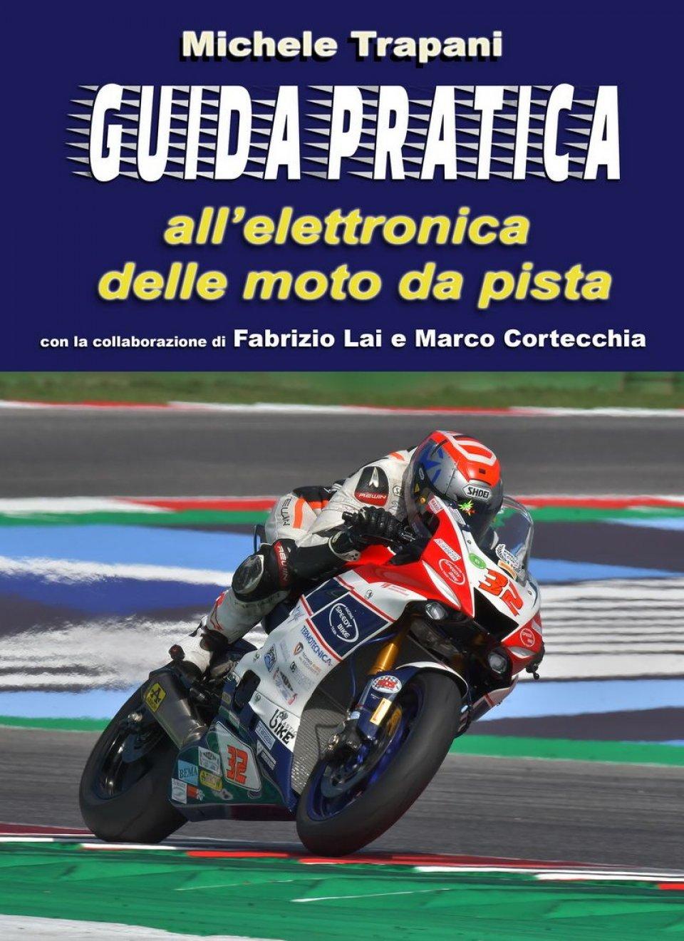 Moto - News: Guida pratica all'elettronica delle moto da pista: il libro