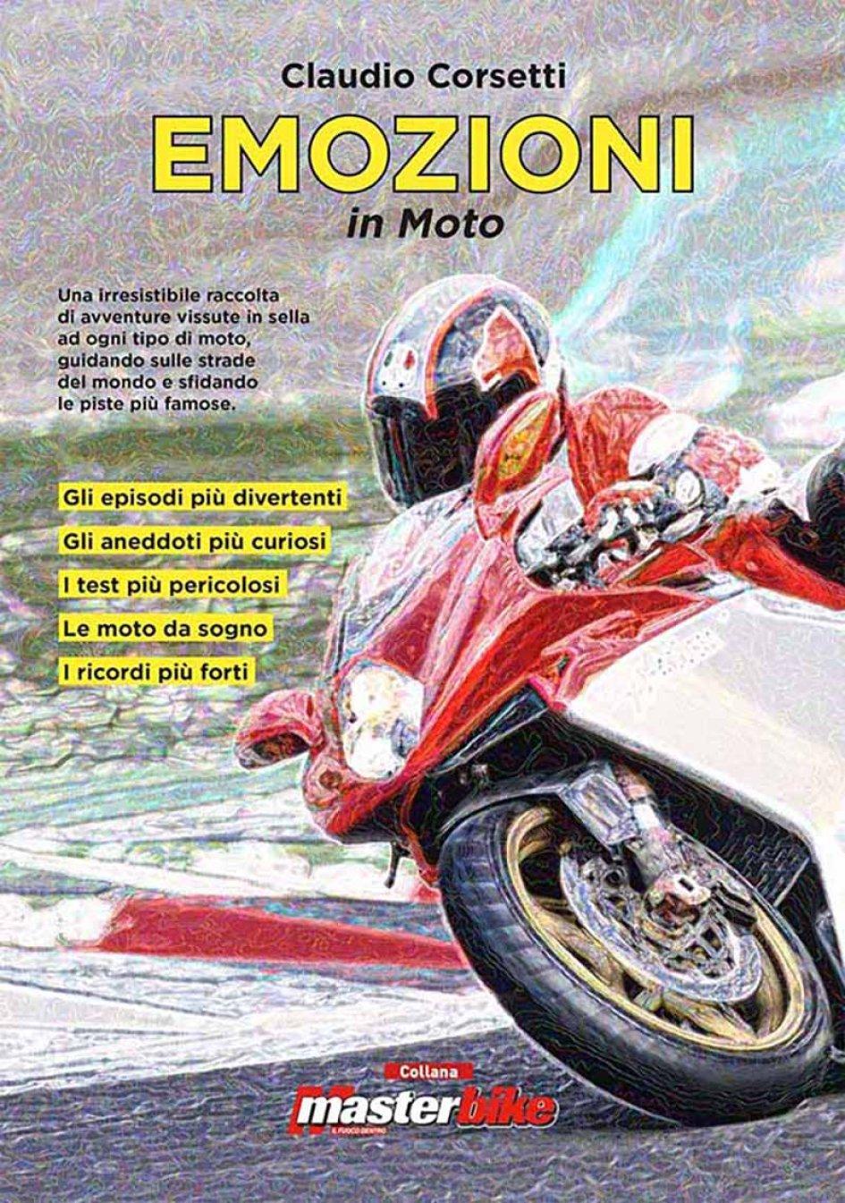"""News Prodotto: """"Emozioni in Moto"""". Una  raccolta di avventure vissute in sella"""