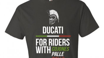 Ducati: only for riders with... cojones