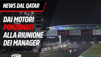 MotoGP: News da Losail, dalla riunione dei Manager MotoGP ai motori punzonati