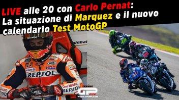 MotoGP: LIVE - Carlo Pernat alle 20:00 - La situazione di Marquez e i test MotoGP