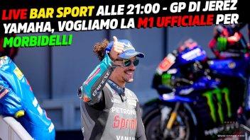 MotoGP: LIVE - Bar Sport 21:00 - Yamaha, vogliamo una M1 ufficiale per Morbidelli