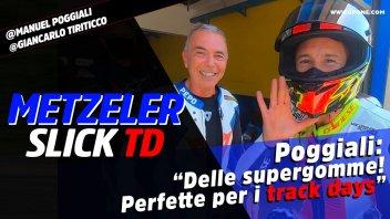 Moto - Test: Poggiali, con le slick Metzeler TD 'Track Day': a 300 nel curvone!