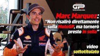 """MotoGP: Marquez: """"Non risalirò direttamente sulla MotoGP, ma tornerò presto in sella"""""""