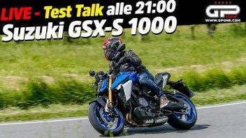 Moto - News: LIVE - Test Talk alle 21:00 - Tutto sulla nuova Suzuki GSX-S 1000
