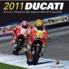 Moto - News: E' arrivato l'Annuario Ducati 2011